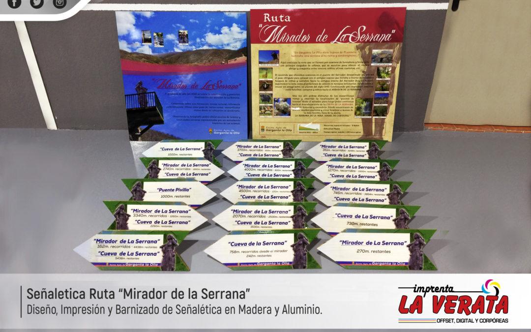 Señalética Impresa y lacada de la ruta MIRADOR DE LA SERRANA